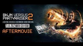 BKJN vs Partyraiser 2012 [Official Aftermovie]