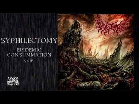 "Syphilectomy (India) – ""Epidemic Consummation"" 2018 Mp3"