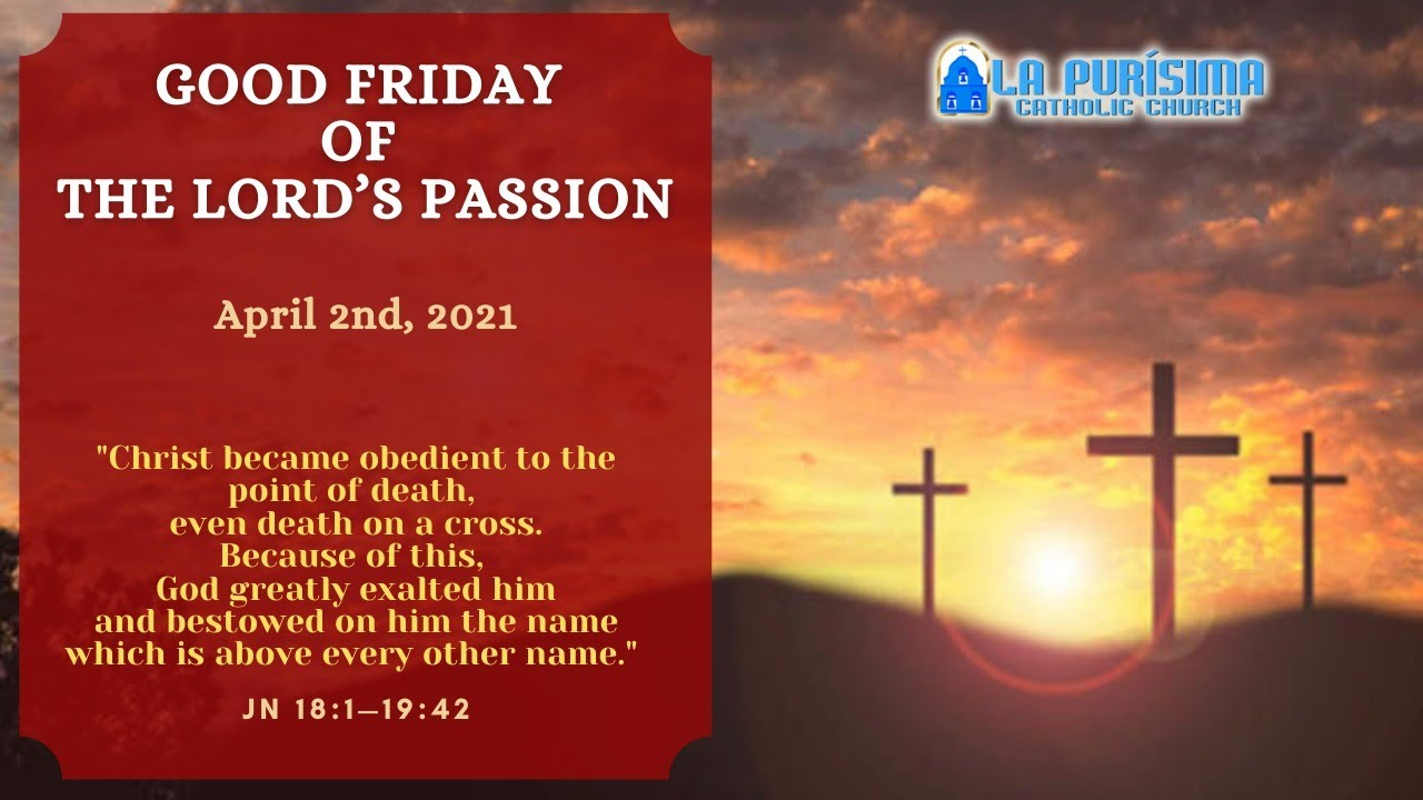 3pm-- Good Friday of the Lord's Passion