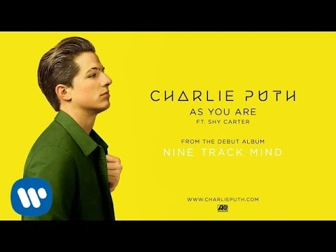 As You Are - Charlie Puth , Shy Carter