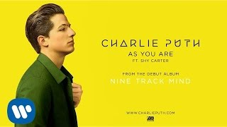 Charlie Puth & Shy Carter - As You Are (Audio)