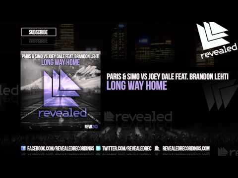 Paris & Simo vs Joey Dale feat. Brandon Lehti - Long Way Home [OUT NOW!]