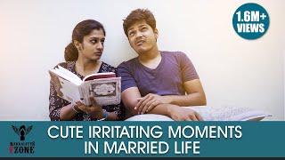 Cute Irritating Moments in Married Life | #Nakkalites FZone