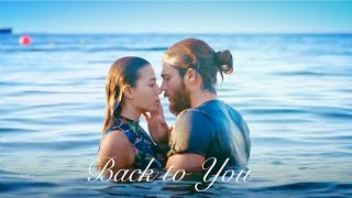 » Back To You ♡ Sanem & Can