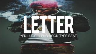 "YFN Lucci x PNB Rock Type Beat "" Letter"" Prod By TnTXD"
