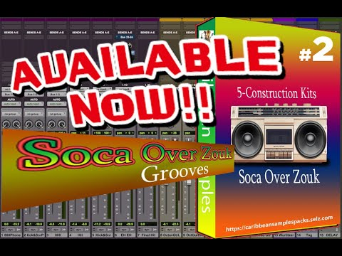 Soca Over Zouk Grooves #2 / 5-Construction kits