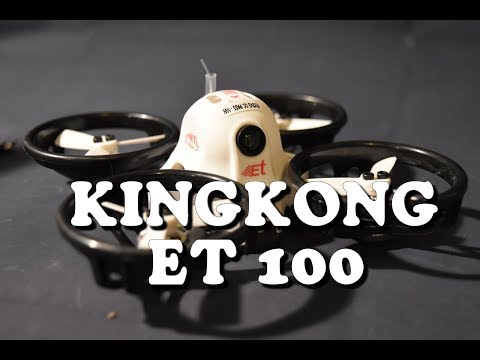 Kingkong ET Series ET100 - Brushless Micro FPV Racer