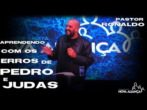 Aprendendo com os erros de Pedro e Judas \\ Pastor Ronaldo