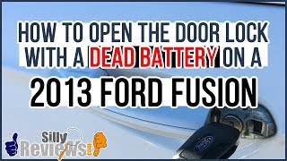 How To Open Door Lock on 2013 Ford Fusion with Dead Battery Review