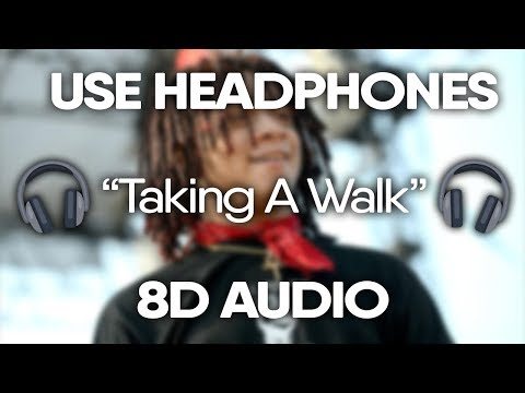 Trippie Redd – Taking A Walk (8D AUDIO)