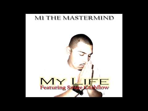 My Life performed by M1; features Snage Cashflow