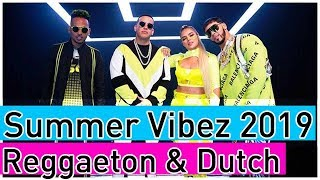 🌞🍹  Summer Vibes Mix 2019 #2 - Lo Mas Escuchado Reggaeton Latin & Dutch Music - Dj StarSunglasses