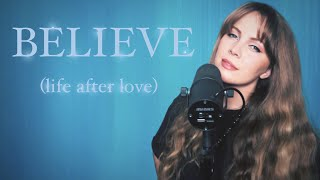 Believe (life after love) Cher COVER
