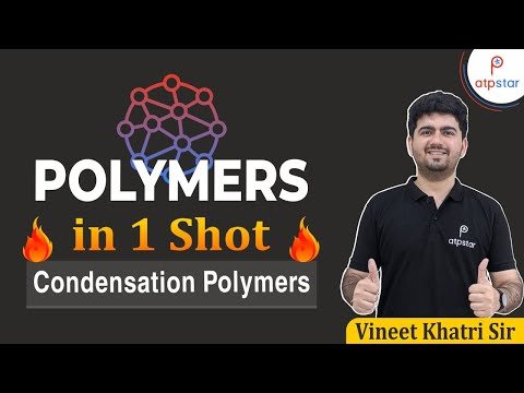 Polymers in 1 shot Condensation Polymers   FINAL STEP JEE 2020   IIT JEE Chemistry   Vineet Khatri