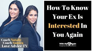 How To Know If Your Ex Is Interested Again
