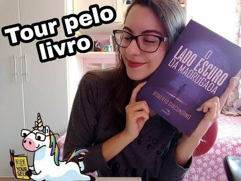 TOUR PELO LIVRO: O LADO ESCURO DA MADRUGADA