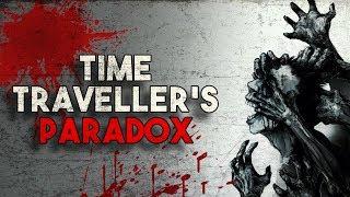 """Time Abhors A Paradox"" Creepypasta"