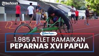 Sebanyak 1.985 Atlet Ramaikan Peparnas XVI Papua, Ada 12 Cabor yang Siap Dipertandingkan