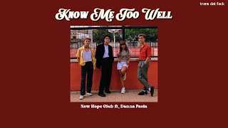 Know Me Too Well New Hope Club Danna Paola...