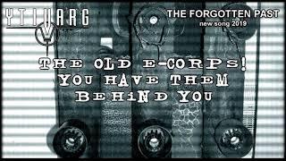 Video YTIVARG (CZ) # THE FORGOTTEN PAST (Official Lyric Video)