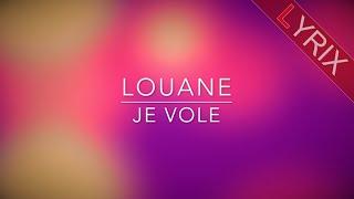 LOUANE - Je Vole - Lyrics