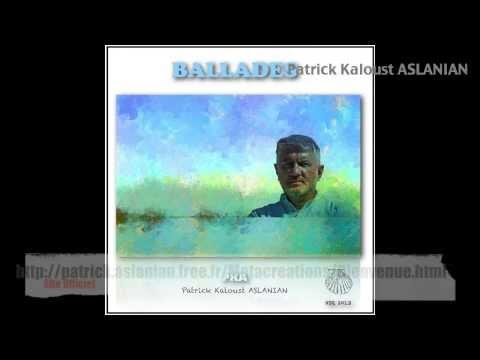 album BALLADES  - MINIMIX, Patrick Kaloust Aslanian