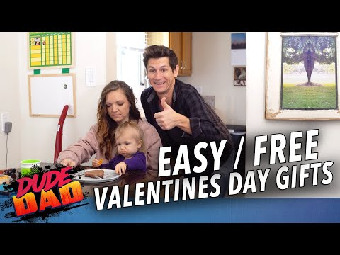Easy/Free Valentines day gifts | Dude Dad