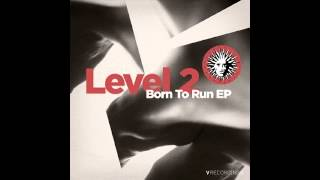 Level 2 - Born to Run (feat. Hannah Eve)
