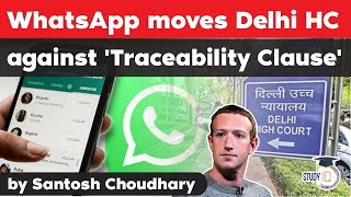 WhatsApp moves Delhi High Court against Indian Government's new privacy rules - WhatsApp vs Govt