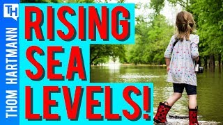 Sea Level Rise: Here Comes Hell and High Water (w/ Dr. Ben Strauss)