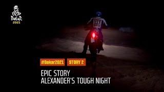 DAKAR2021 - Epic Story - James Alexander's tough night