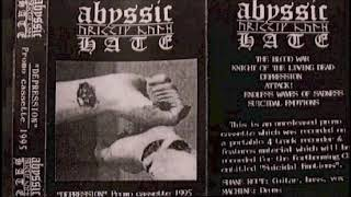 Abyssic Hate [AUS] [Raw Black/DSBM] 1995 - Depression (Full Demo)