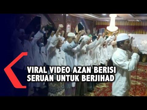 viral video ajakan untuk berjihad lewat azan
