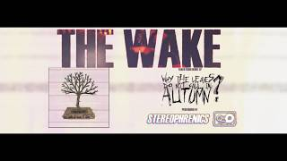 From our EP : The Wake