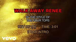 The Four Tops - Walk Away Renee (Karaoke)