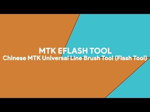 MTK eFlash Tool: Chinese MTK Universal Line Brush Tool (Flash Tool) -  [romshillzz]