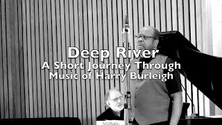 Deep River (A Short Journey Through Music of Harry Burleigh) - HD