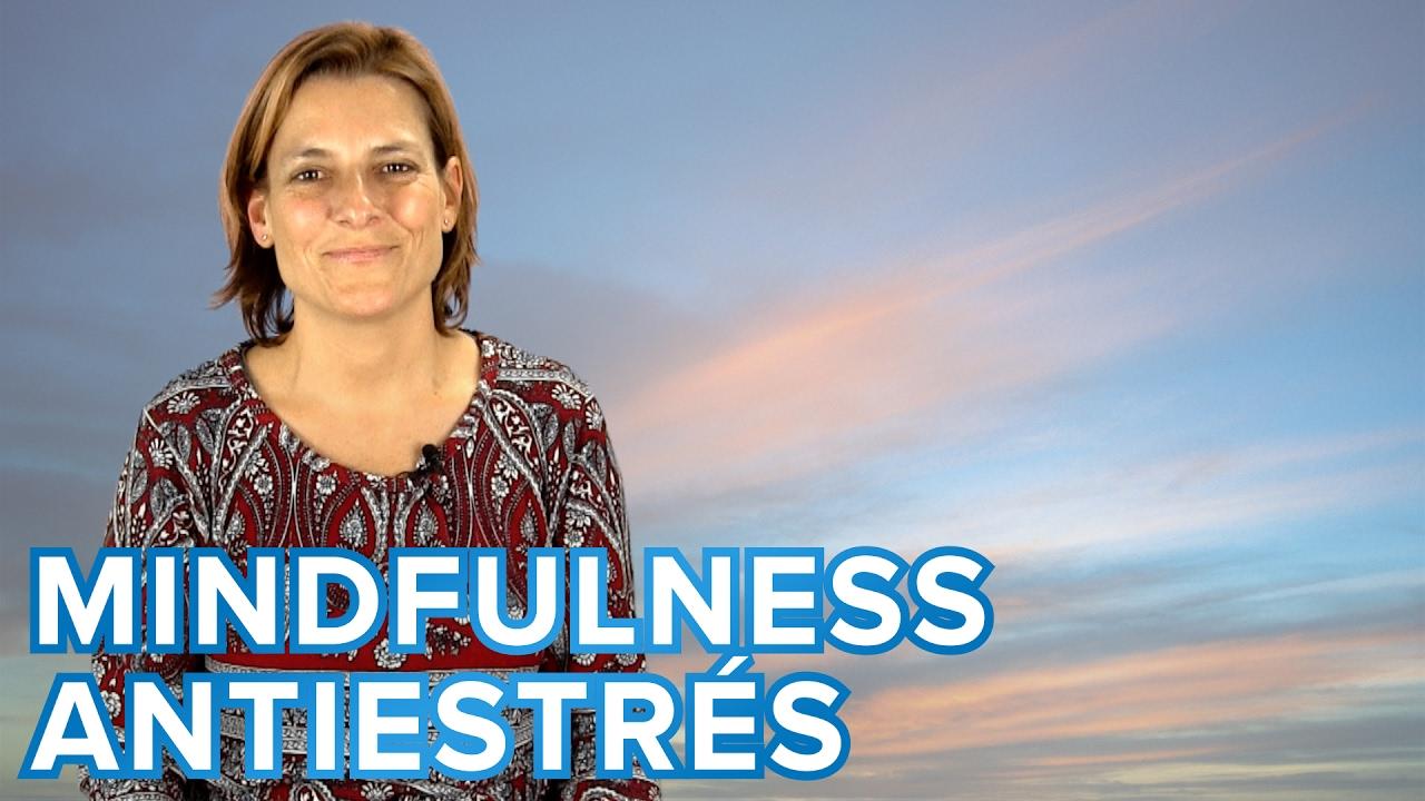 Ejercicio de Mindfulness para eliminar el estrés