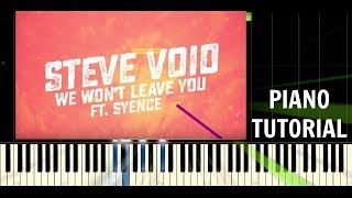 Steve Void & Syence - We Won't Leave You / Trap Nation - Piano EASY Tutorial - Synthesia