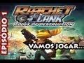 Vamos Jogar Ratchet amp Clank: Tools Of Destruction 01