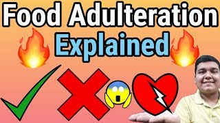 Food Adulteration Explained   How to check food is good or bad?