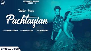Pachtayian | Mehar Vaani Ft. G khan | Official Video | Garry
