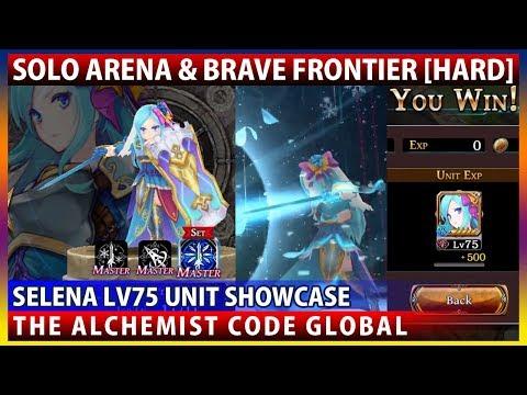 Selena Lv75 Unit Showcase - Solo Arena & Brave Frontier [Hard](The Alchemist Code)