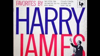 Harry James. You Made Me Love You. 1941
