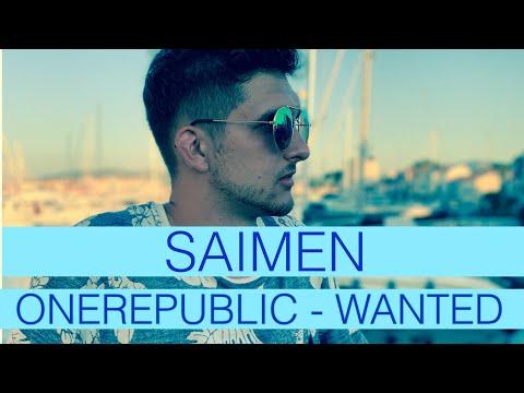 OneRepublic - Wanted (Saimen Cover)