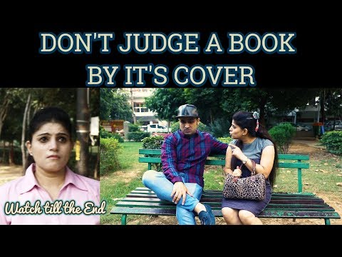 DON'T JUDGE A BOOK BY IT'S COVER | Based on True Story | Sahil Batra Films