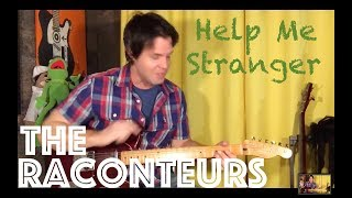 Guitar Lesson: How To Play Help Me Stranger By The Raconteurs
