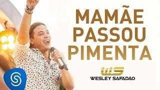 Wesley Safadão - Mamãe Passou Pimenta [DVD Paradise]