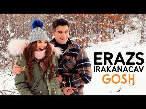 Gosh - Erazs Irakanacav
