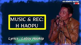 LOVEJOY KHONGSAI - LUNGSET NA JONG||LATEST SONG||LEO ROBERTZ BAITZEE